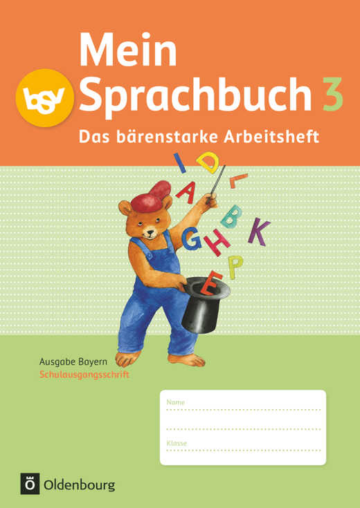 Mein Sprachbuch - Das bärenstarke Arbeitsheft - Arbeitsheft in Schulausgangsschrift - 3. Jahrgangsstufe