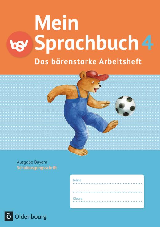 Mein Sprachbuch - Das bärenstarke Arbeitsheft - Arbeitsheft in Schulausgangsschrift - 4. Jahrgangsstufe