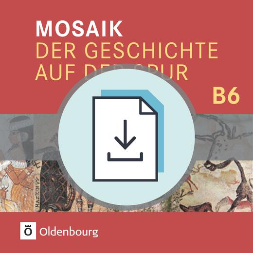 Mosaik (Oldenbourg) - Lehrermaterialien als Download - Band 6
