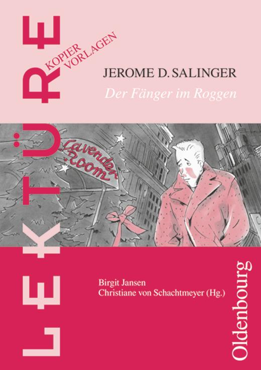 Lektüre: Kopiervorlagen - Der Fänger im Roggen/Catcher in the Rye