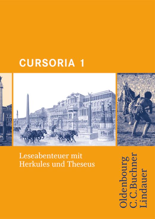 Cursoria - Leseabenteuer mit Herkules und Theseus - Lektüre mit Lösungen - Band 1