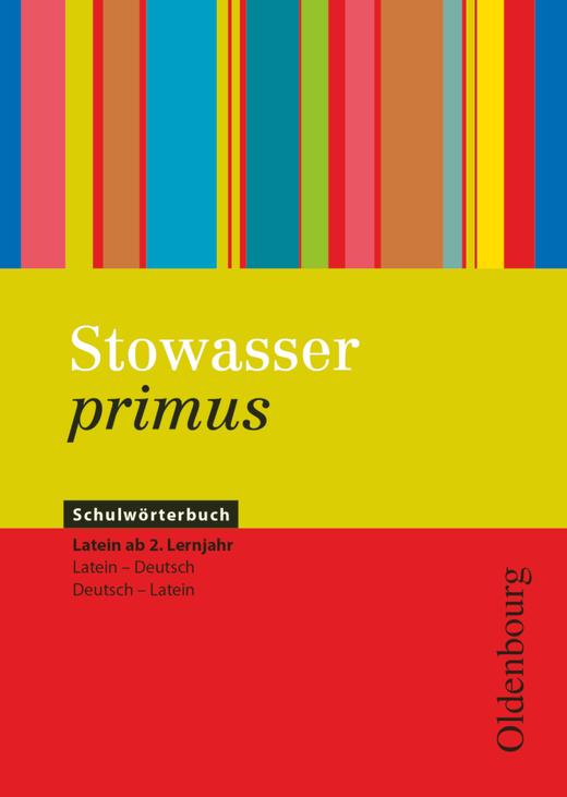 Stowasser primus - Schulwörterbuch ab 2. Lernjahr