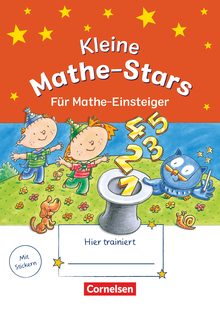 Mathe-Stars - Kleine Mathe-Stars - Für Mathe-Einsteiger - Übungsheft - 1. Schuljahr