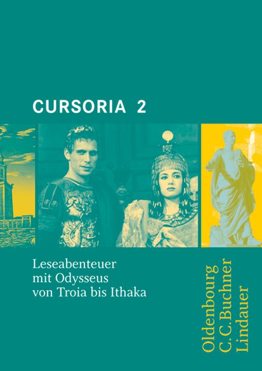 Cursoria - Leseabenteuer mit Odysseus von Troia bis Ithaka - Lektüre mit Lösungen - Band 2
