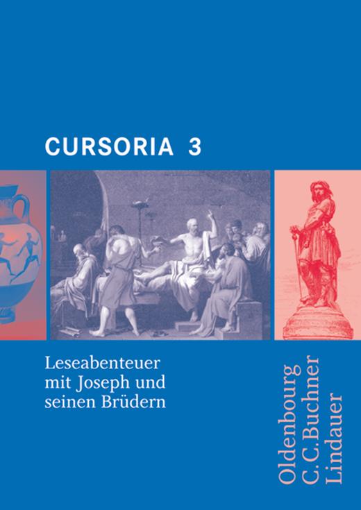 Cursoria - Leseabenteuer mit Joseph und seinen Brüdern - Lektüre mit Lösungen - Band 3