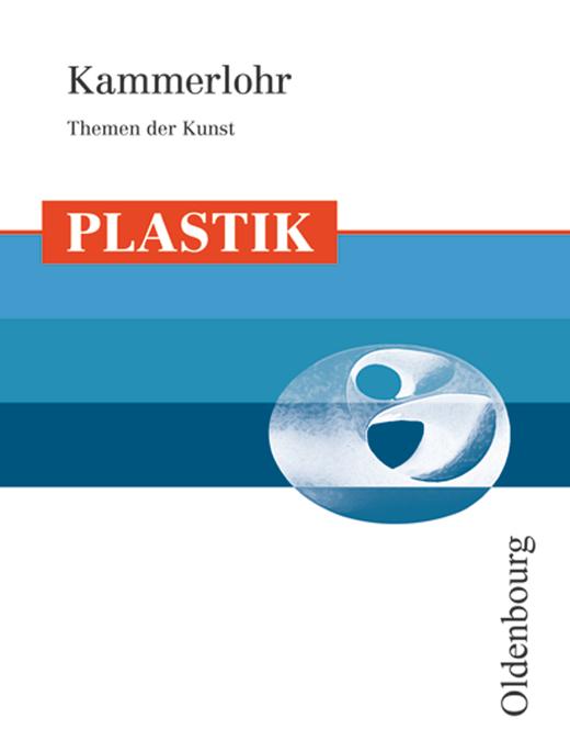 Kammerlohr - Plastik - Schülerbuch