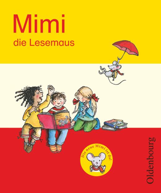 Mimi, die Lesemaus - Fibel