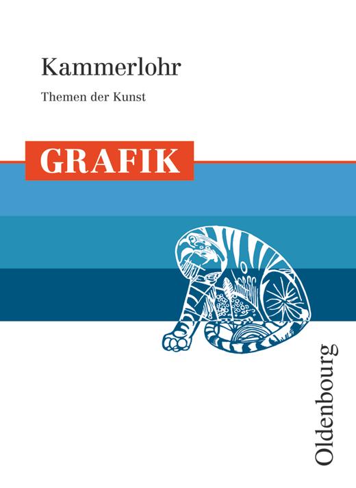 Kammerlohr - Grafik - Schülerbuch