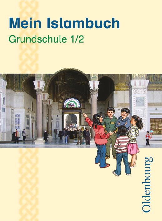 Mein Islambuch - Schülerbuch - 1./2. Schuljahr