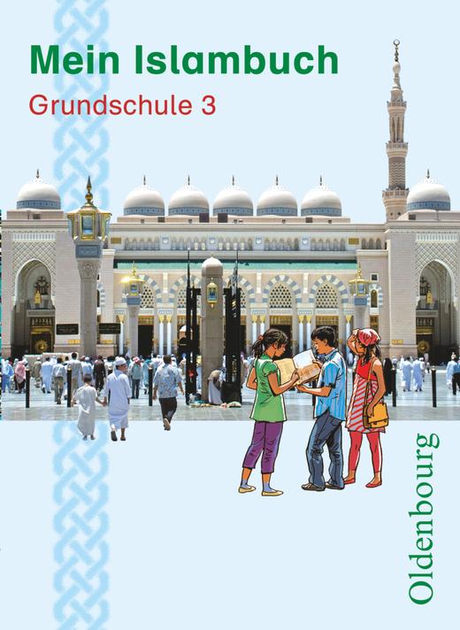 Mein Islambuch - Schülerbuch - 3. Schuljahr