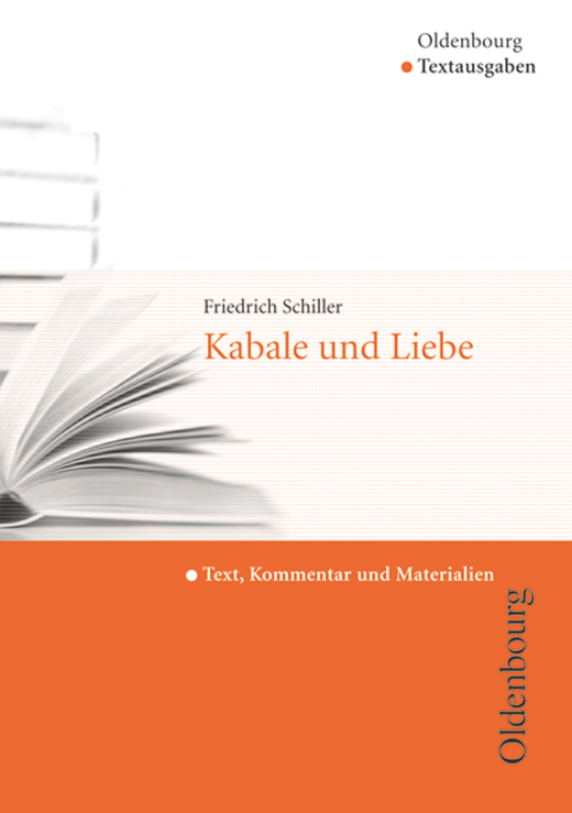 Oldenbourg Textausgaben - Kabale und Liebe