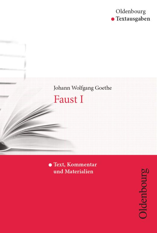 Oldenbourg Textausgaben - Faust I