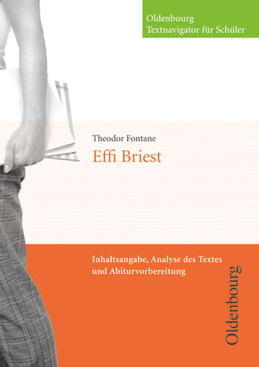 Oldenbourg Textnavigator für Schüler - Effi Briest