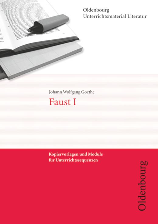 Oldenbourg Unterrichtsmaterial Literatur - Faust I