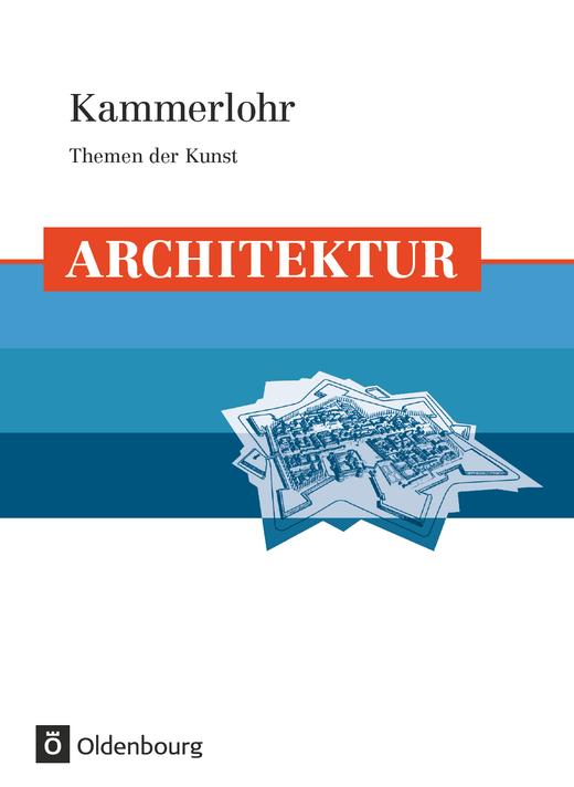 Kammerlohr - Architektur - Schülerbuch