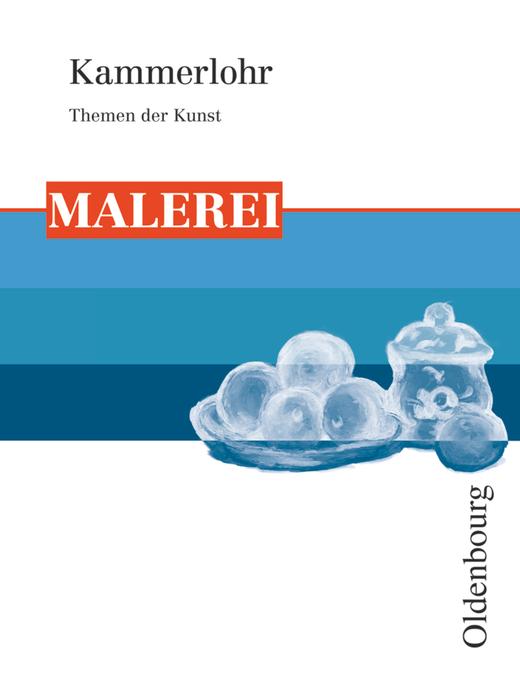 Kammerlohr - Malerei - Schülerbuch
