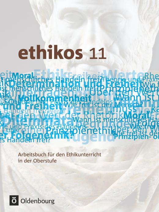 Ethikos - Schülerbuch - 11. Jahrgangsstufe