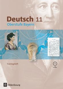 Deutsch Oberstufe - Trainingsheft mit CD-ROM - 11. Jahrgangsstufe