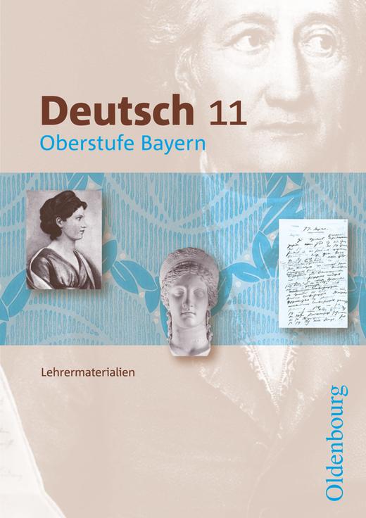 Deutsch Oberstufe - Lehrermaterialien - 11. Jahrgangsstufe