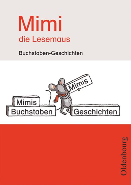 Mimi, die Lesemaus - Buchstaben-Geschichten (Kopiervorlagen)