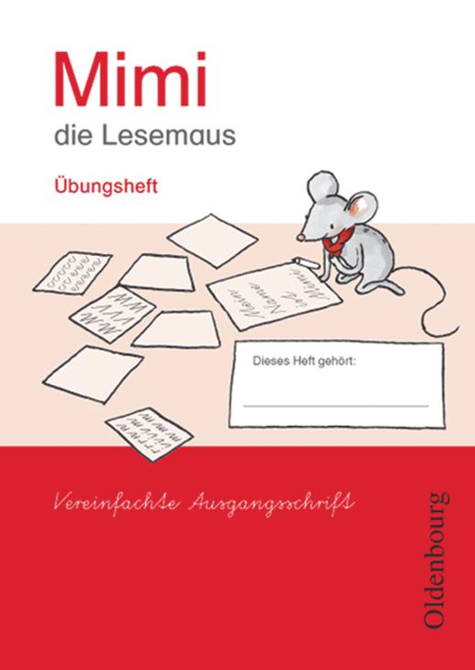 Mimi, die Lesemaus - Übungsheft in Vereinfachter Ausgangsschrift