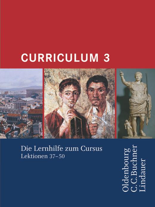 Curriculum - Curriculum 3 - Lernhilfe (Lektionen 37-50)