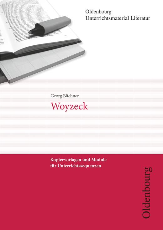 Oldenbourg Unterrichtsmaterial Literatur - Woyzeck