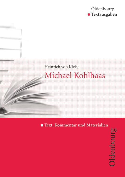 Oldenbourg Textausgaben - Michael Kohlhaas