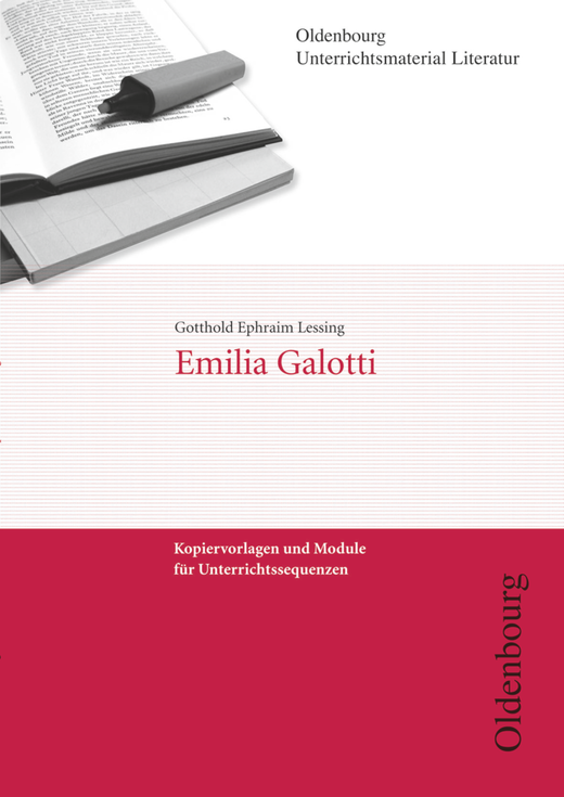 Oldenbourg Unterrichtsmaterial Literatur - Emilia Galotti