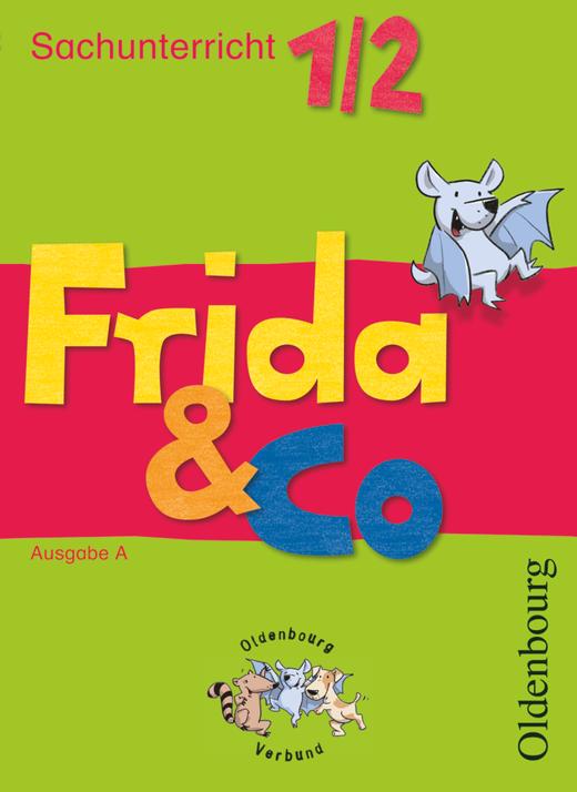Frida & Co - Sachunterricht - Schülerbuch - 1./2. Schuljahr