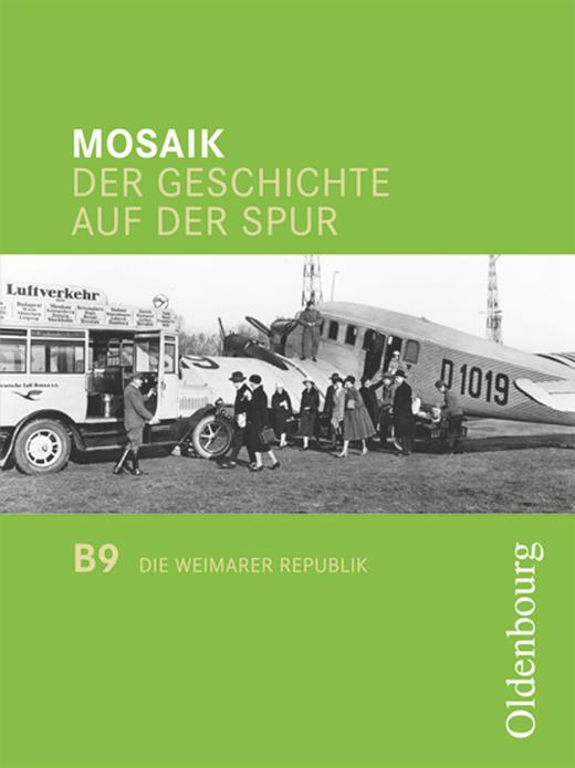 Mosaik (Oldenbourg) - Die Weimarer Republik - Ergänzungsheft - Band 9