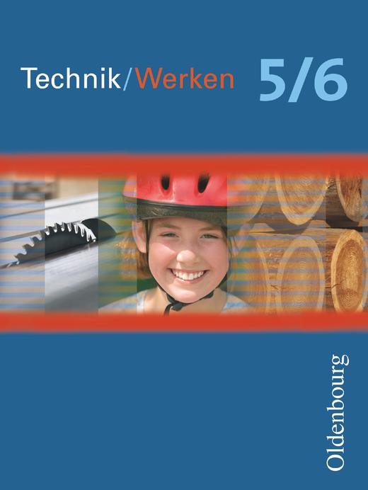 Technik/Werken - Schülerbuch - 5./6. Schuljahr