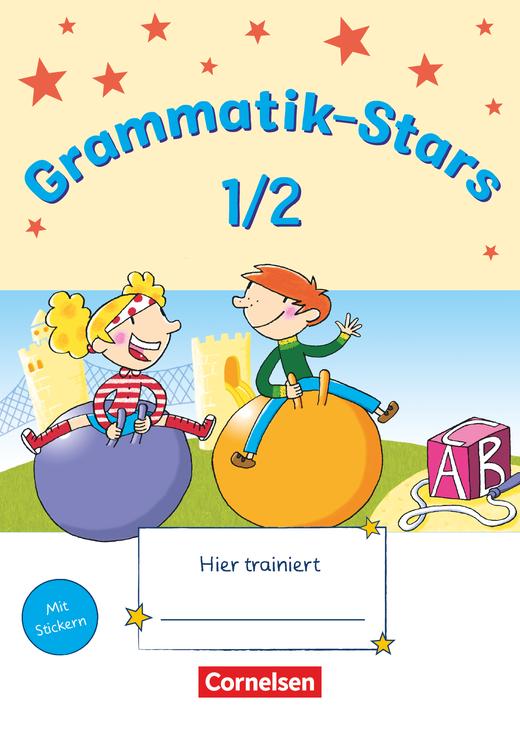 Grammatik-Stars - Übungsheft - 1./2. Schuljahr