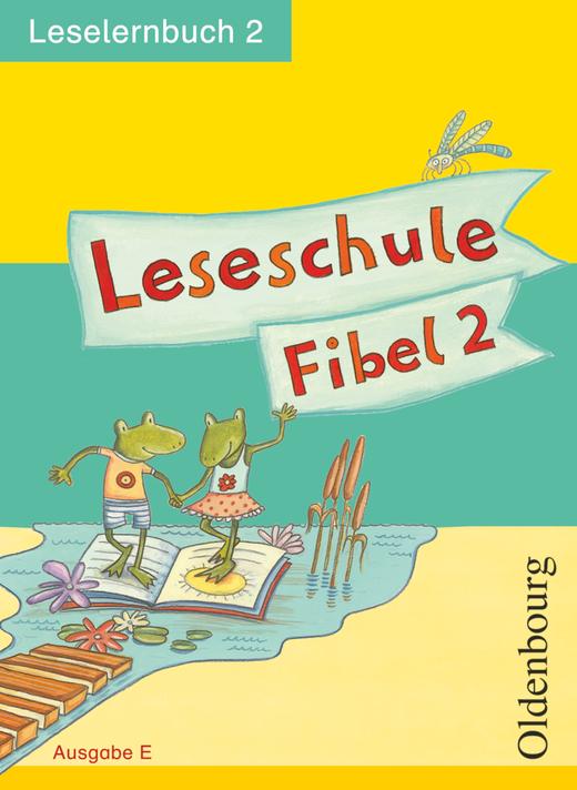 Leseschule Fibel - Leselernbuch 2