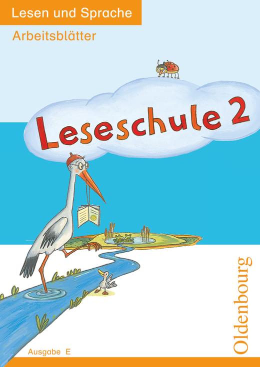 Leseschule - Lesen und Sprache - Arbeitsblätter - 2. Schuljahr