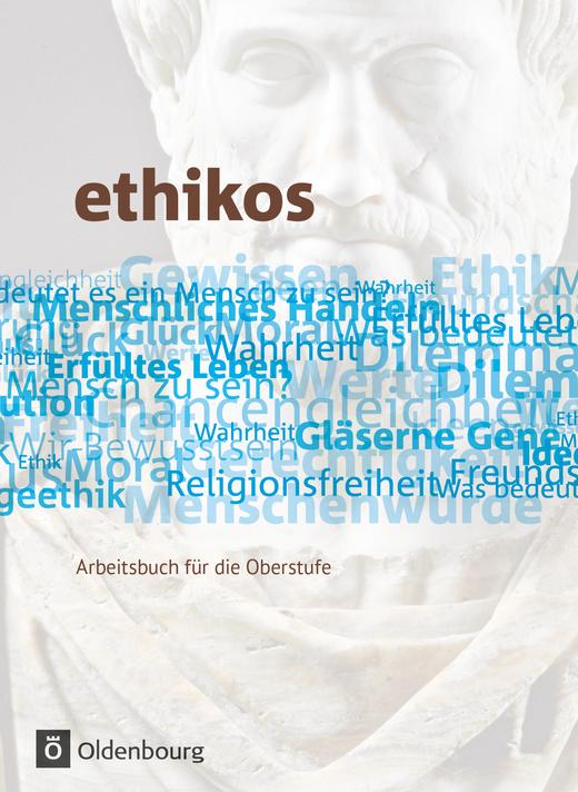 Ethikos - Schülerbuch - 11./12. Schuljahr