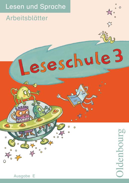 Leseschule - Lesen und Sprache - Arbeitsblätter - 3. Schuljahr