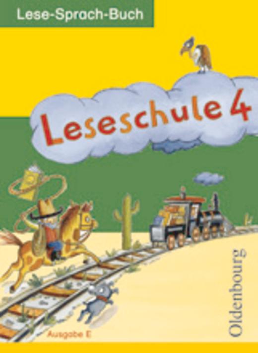Leseschule - Lese-Sprach-Buch - 4. Schuljahr