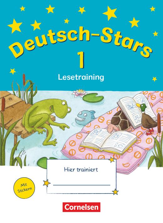 Deutsch-Stars - Lesetraining - Übungsheft - 1. Schuljahr