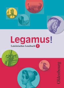 Legamus! - Schülerbuch - 10. Jahrgangsstufe