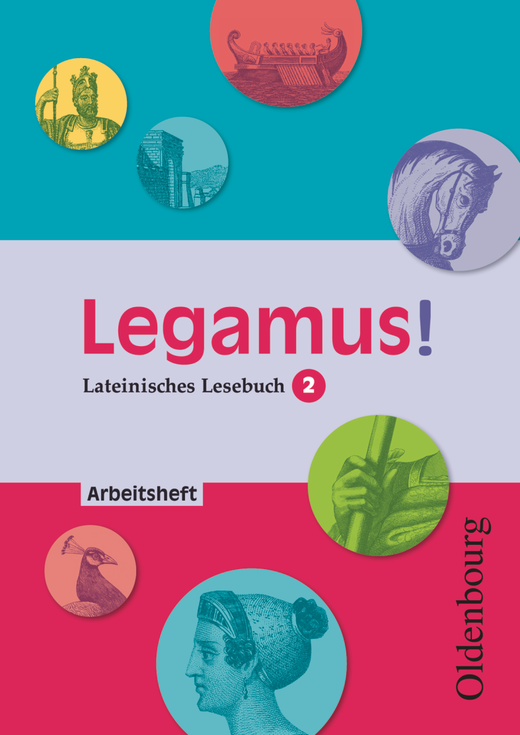 Legamus! - Arbeitsheft mit Lösungen - 10. Jahrgangsstufe