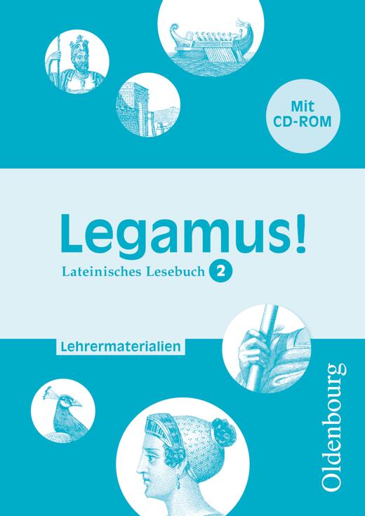Legamus! - Lehrermaterialien mit CD-ROM - 10. Jahrgangsstufe