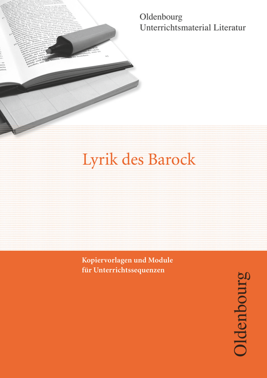 Oldenbourg Unterrichtsmaterial Literatur - Lyrik des Barock