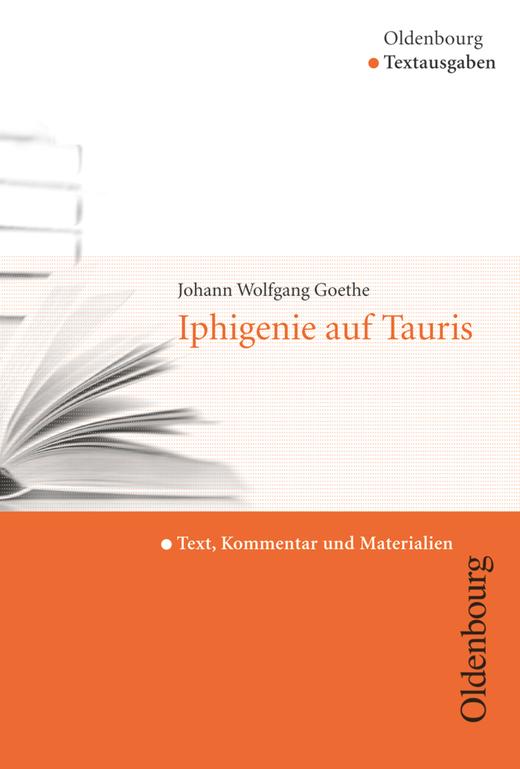 Oldenbourg Textausgaben - Iphigenie auf Tauris