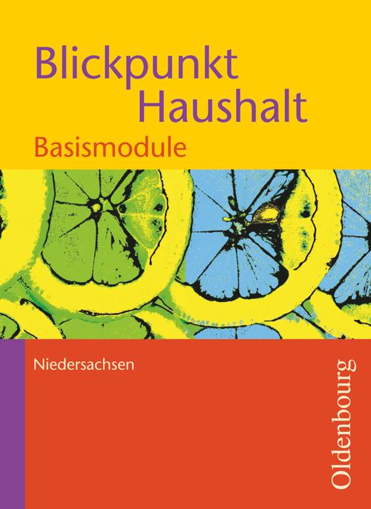 Blickpunkt Haushalt - Basismodule - Schülerbuch - Band 1