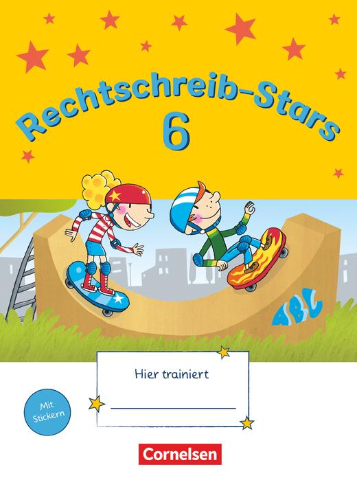 Rechtschreib-Stars - Übungsheft - 6. Schuljahr