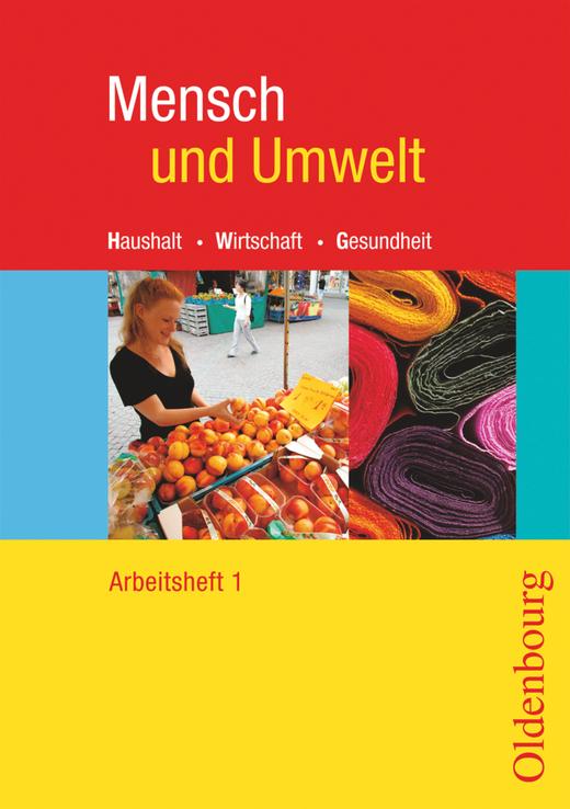 Mensch und Umwelt - Arbeitsheft - Band 1: Standard 8 - 7./8. Schuljahr