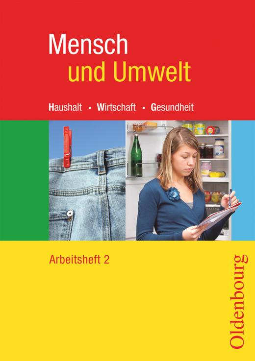 Mensch und Umwelt - Arbeitsheft - Band 2: Standard 10 - 9./10. Schuljahr