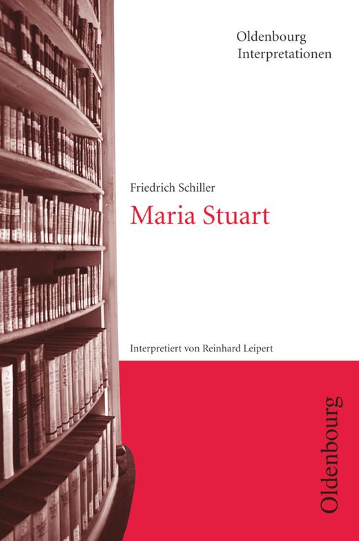 Oldenbourg Interpretationen - Maria Stuart - Band 43