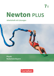 Newton plus - Arbeitsheft mit Lösungen - 7. Jahrgangsstufe - Wahlpflichtfächergruppe I